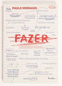 Paulo Morgado's books - FAZER (2012)