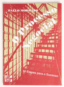 Paulo Morgado's books - O PROCESSO NEGOCIAL (1994)