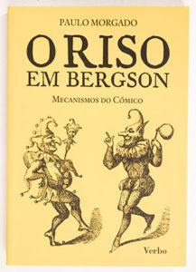 Paulo Morgado's books - O RISO EM BERGSON (2011)