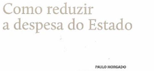 Government spending | Paulo Morgado in Cadernos de Economia
