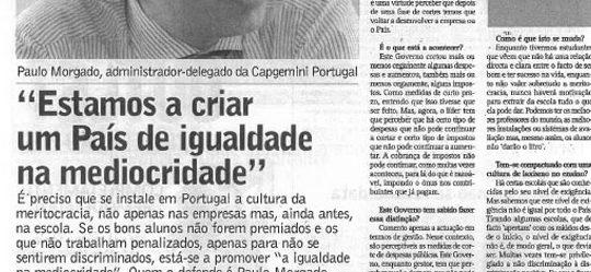 Mediocrity & meritocracy | Paulo Morgado in Jornal de Leiria