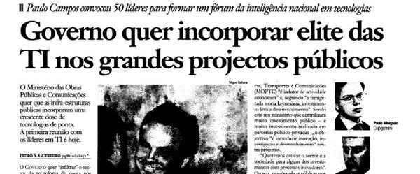 Government summons IT elite | Paulo Morgado in Jornal de Negócios