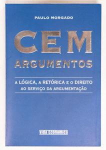 Paulo Morgado's books - CEM ARGUMENTOS (2003)