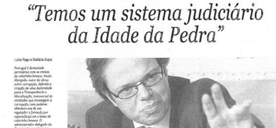 Stone-age judiciary & corruption | Paulo Morgado in Semanário Económico
